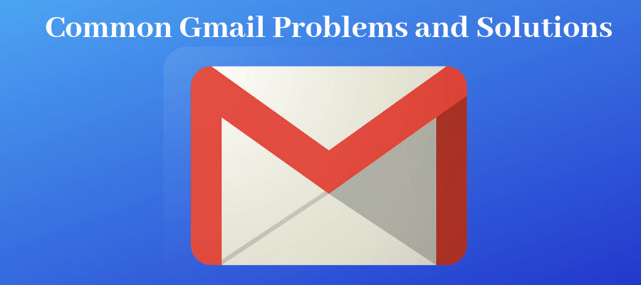 Common Gmail Problems